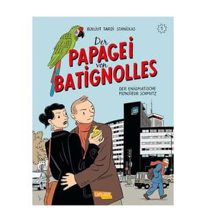 Der Papagei von Batignolles 1: Der enigmatische Monsieur Schmutz