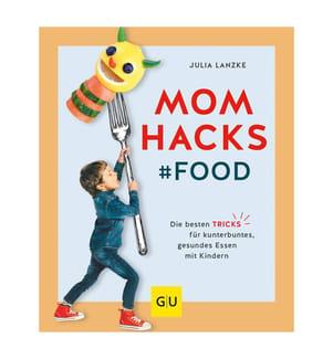 Mom Hacks #Food