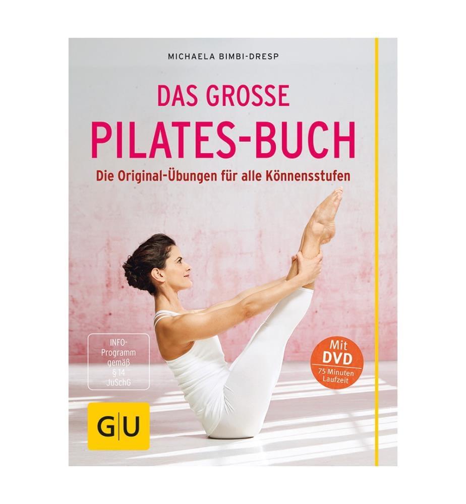 Das grosse Pilates Buch (mit DVD)