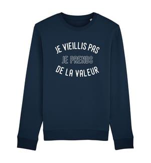 Sweatshirt Je Vieillis pas je Prends de la Valeur - Marinblau