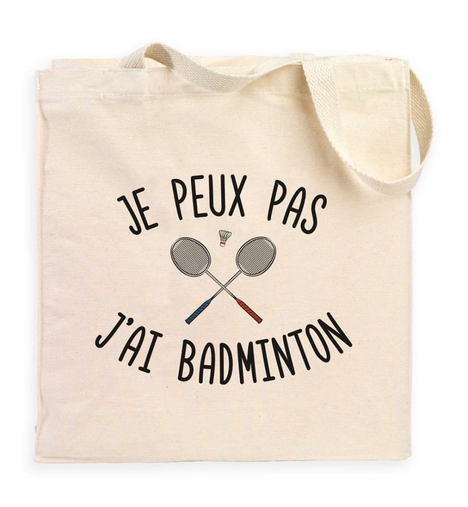 Totebag - Je Peux Pas J'ai Badminton