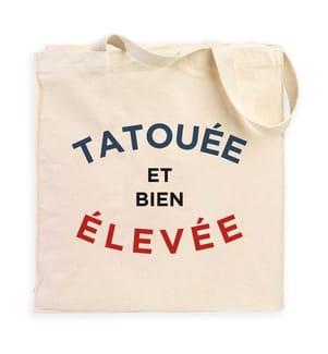Totebag - Tatouée et Bien Elevée