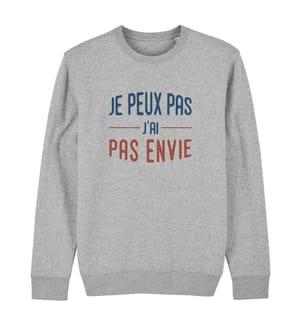 Sweatshirt Je Peux Pas J'Ai Pas Envie - Grau
