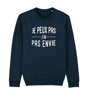 Sweatshirt Je Peux Pas J'Ai Pas Envie - Marinblau