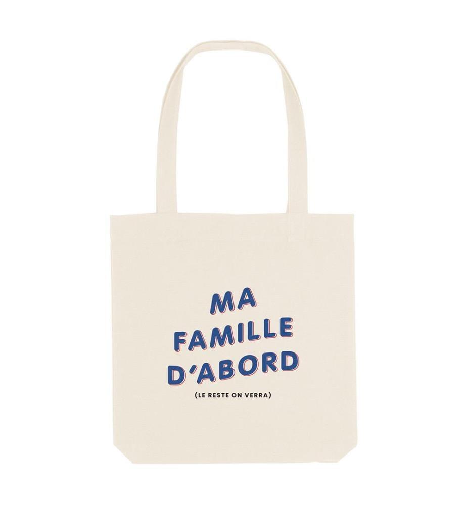 Einkaufstasche Ma Famille D'Abord (Le Reste On Verra) - Cremeweiss