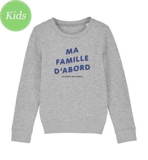 Sweatshirt Ma Famille D'Abord (Le Reste On Verra) - Grau